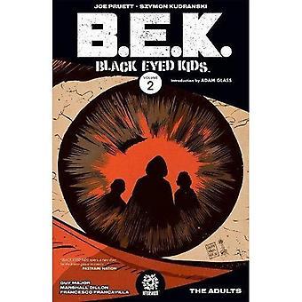 Black Eyed Kids Band 2: Die Erwachsenen