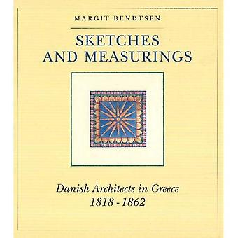 Sketches and Measurings: Danish Architects in Greece 1818-1862