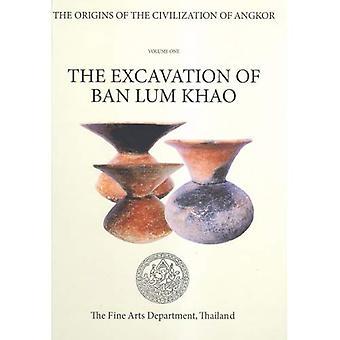 Oorsprong van de beschaving van Angkor: de opgraving van verbod Lum Khao