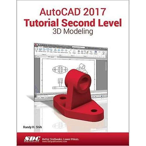 AutoCAD 2017 Tutorial Second Level 3D Modeling