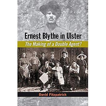 Ernest Blythe's Double Life: Irish Republican, Ulster Orangeman