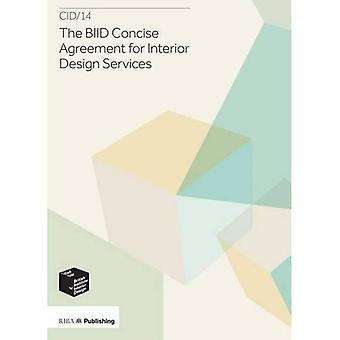 BIID Concise Agreement for Interior Design Services: CID/14: Revised edition