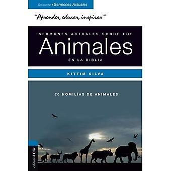 Sermones Actuales Sobre Animales de la Biblia: FN Safari Bblico