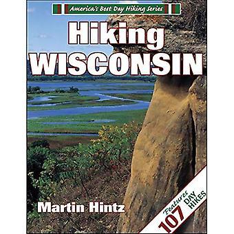 Wandelen van Wisconsin (Amerika's beste dag wandelen)