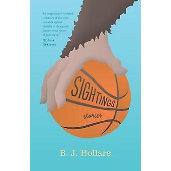 Sightings by Hollars & B. J.