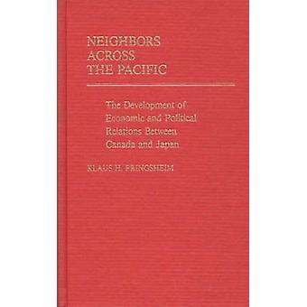 Nachbarn über den Pazifik die Entwicklung der wirtschaftlichen und politischen Beziehungen zwischen Deutschland und Japan von Pringsheim & Klaus H.