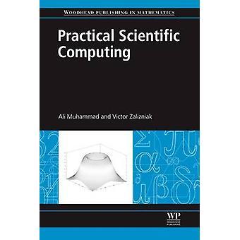 Praktisk vetenskaplig databehandling genom Zalizniak & Victor