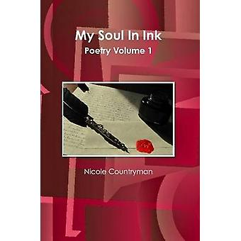 My Soul In Ink by Countryman & Nicole