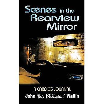 Scene nel retrovisore specchio un giornale di tassisti di John il lattaio Wallin & il lattaio