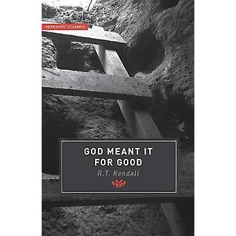 Authentic Classics God Meant It For Good by Kendall & RT