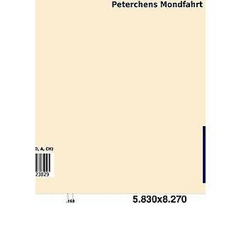 Peterchens Mondfahrt by Von Bassewitz & Gerdt