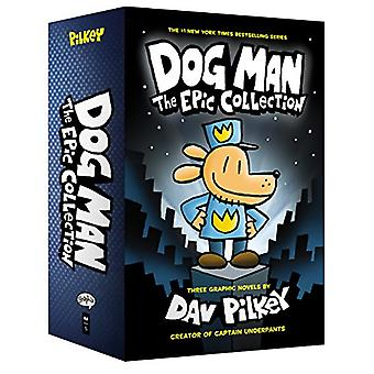 Dog Man 1-3 - The Epic Collection by Dog Man 1-3 - The Epic Collection