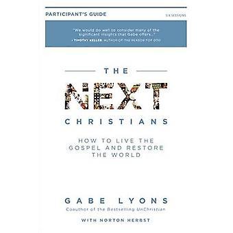 The Next Christians - Following Jesus in a Post-Christian Culture - Par