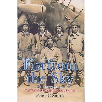 Fist from the Sky - The Story of Captain Takashige Egusa - the Imperia