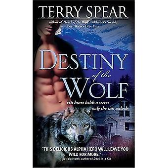 Destiny of the Wolf by Terry Spear - 9781402216688 Book