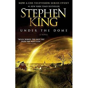 Under the Dome by Stephen King - 9781439149034 Book
