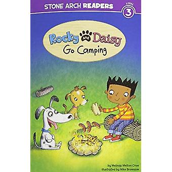 Rocky and Daisy Go Camping by Melinda Melton Crow - Mike Brownlow - 9