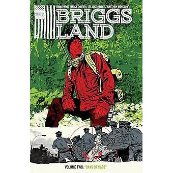 Briggs Land Volume 2 - Days Of Rage by Lee Loughridge - 9781506702100