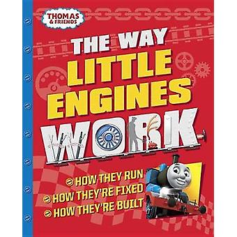 The Way Little Engines Work (Thomas & Friends) by Chris Oxlade - 9781