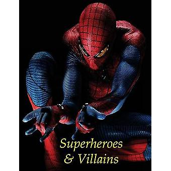 Coloring for Kids Superheroes and Villains - A Great Coloring Book for