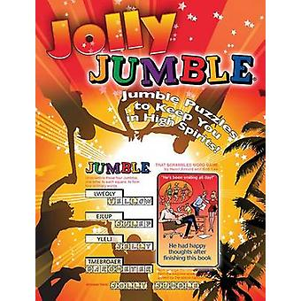 Jolly Jumble - Jumble Puzzles to Keep You in High Spirits! by Henri Ar