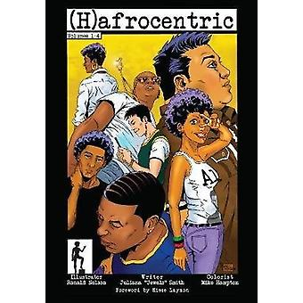 (h)afrocentric Comics - Volumes 1-4 by Juliana 'Jewels' Smith - 978162