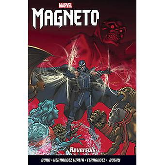 Magneto - Vol. 2 - Reversals by Cullen Bunn - Gabriel Hernandez Walta -