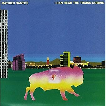 Mathieu Santos - I Can Hear the Trains Coming [Vinyl] USA import