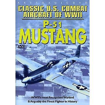 Classic U.S.Combat Aircraft of WWII-P-51 [DVD] USA import