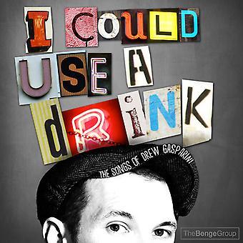 Drew Gasparini - jeg kunne bruge en Drink: sange af Drew Gasparini [CD] USA import