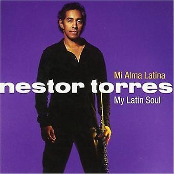 Nestor Torres - MI Alma Latina-My Latin Soul [CD] USA import
