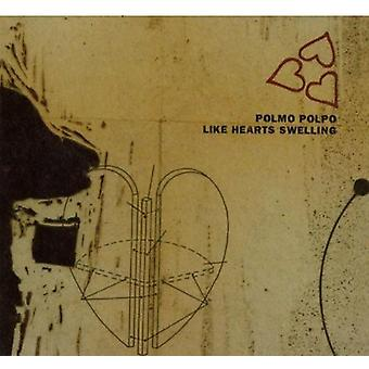 Polmo Polpo - Like Hearts Swelling [CD] USA import