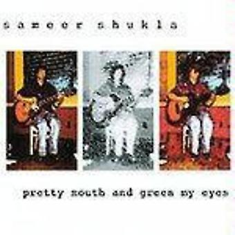 Sameer Shukla - ziemlich Mund & Green My Eyes [CD] USA import