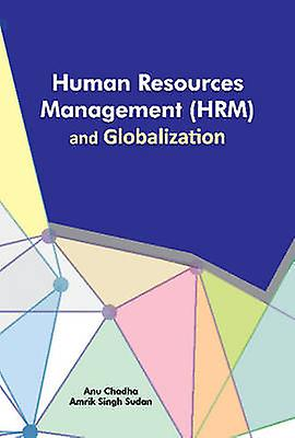 Huhomme Resources ManageHommest HRM and Globalization by Anupriya Chadha