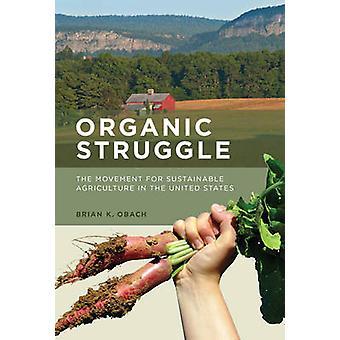 Lutte biologique - le mouvement pour une Agriculture durable dans l'Uni