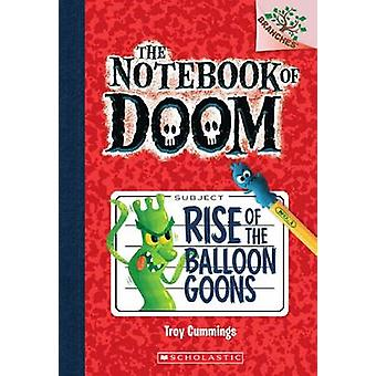 Rise of the Balloon Goons by Troy Cummings - 9780545493239 Book