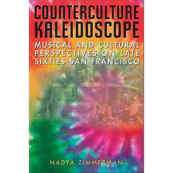 Counterculture Kaleidoscope - Musical and Cultural Perspectives on Lat