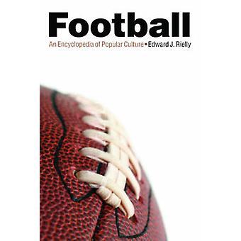 Piłka nożna - encyklopedia kultury popularnej przez Edward J. Rielly - 97