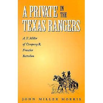 Een particulier in de Texas Rangers - A.T. Miller van bedrijf B - grens B
