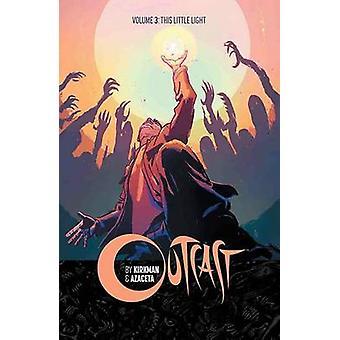 Outcast - This Little Light - Volume 3 by Paul Azaceta - Elizabeth Brei