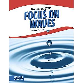 Focus on Waves by Cheryl Mansfield - 9781635173529 Book