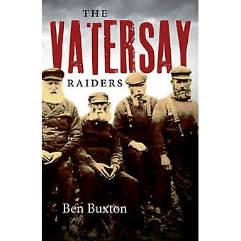 The Vatersay Raiders by Ben Buxton - 9781841585536 Book