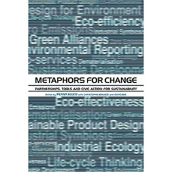 Metaphors for Change - Partnerships - Tools and Civic Action for Susta