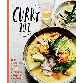 Curry 101 - 100+ delicious curry recipes from kitchens around the worl