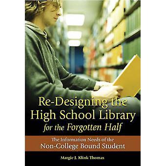 Re-Design der High School Library für die vergessene Hälfte - Infos