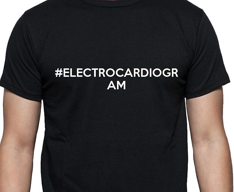 #Electrocardiogram Hashag Electrocardiogram Black Hand Printed T shirt
