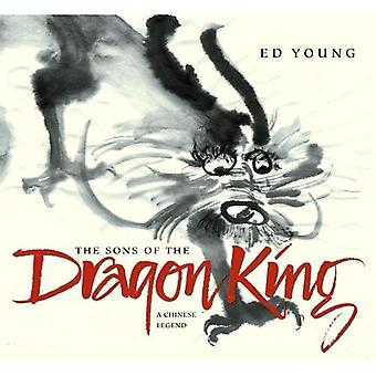 The Sons of the Dragon King: A Chinese Legend