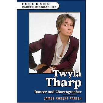 Twyla Tharp: Ballerino e coreografo