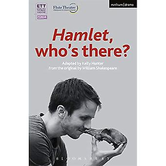 Hamlet: Who's There? (Modern Plays)