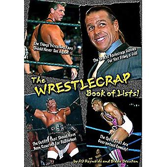Het Wrestlecrap boek van lijsten! (Wrestlecrap) (Wrestlecrap)